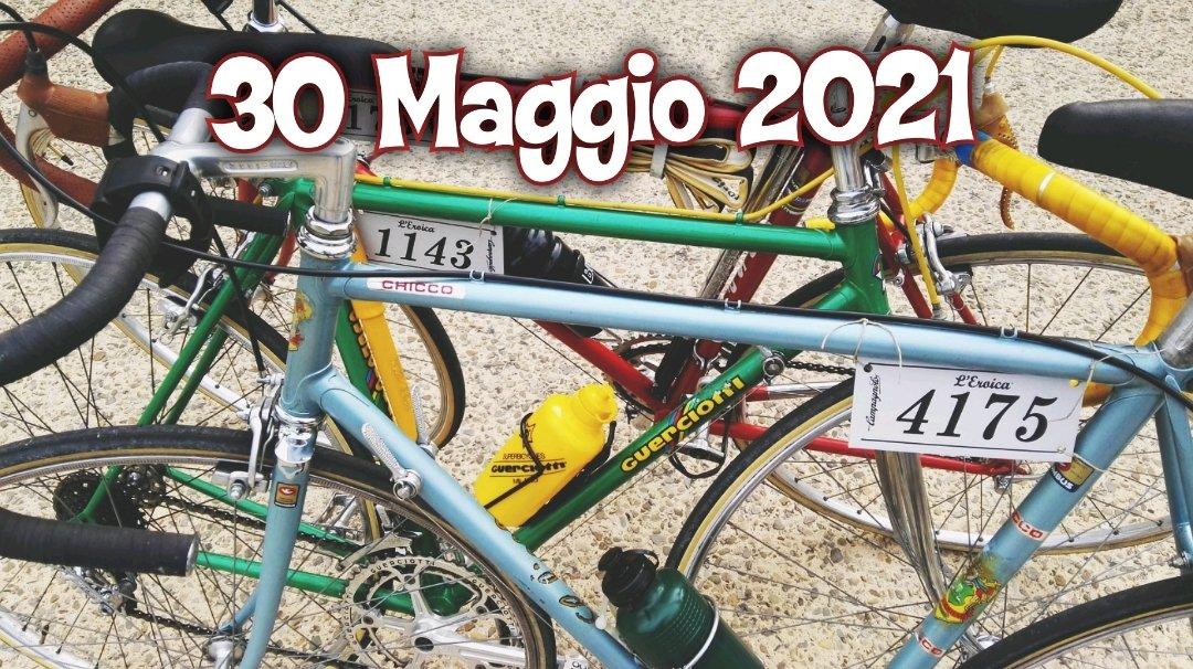 Eroica Montalcino 30 Maggio 2021